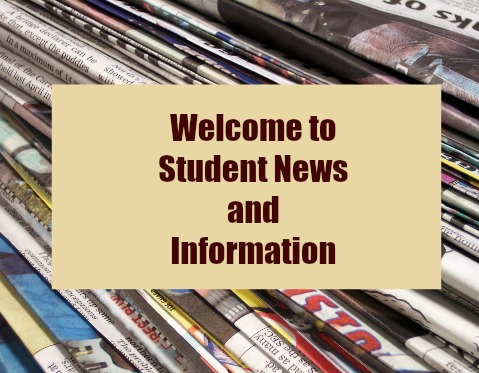 Welcome to Student News and Information
