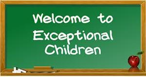 Welcom to Exceptional Children