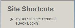 Site Shortcuts myOn Summer Reading eBook Login